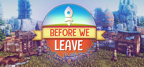 Before We Leave Free Download Full Game for PC