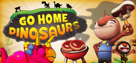 Go Home Dinosaurs! Free Download Full Game for PC