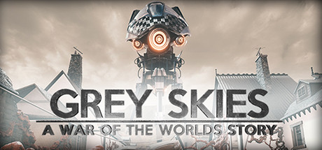 Grey Skies: A War of the Worlds Story Free Download Full Game for PC