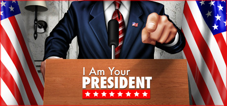 I Am Your President Free Download Full Game for PC
