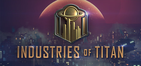 Industries of Titan Free Download Full Game for PC