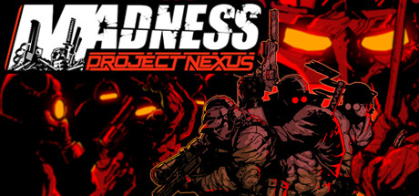 MADNESS: Project Nexus Free Download Full Game for PC