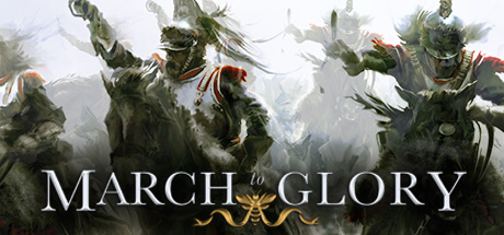 March to Glory Free Download Full Game for PC