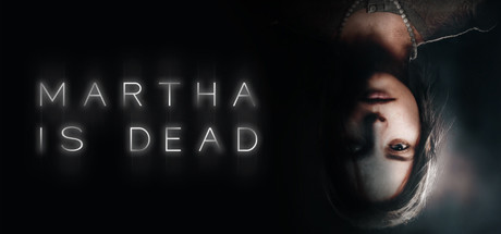 Martha Is Dead Free Download Full Game for PC