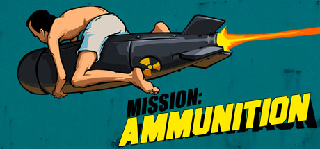 Mission Ammunition Free Download Full Game for PC