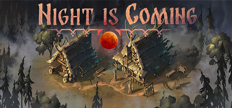 Night is Coming Free Download Full Game for PC