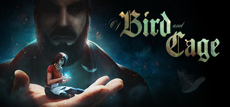 Of Bird and Cage Free Download Full Game for PC