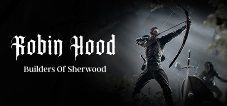 Robin Hood - Builders Of Sherwood Free Download Full Game for PC