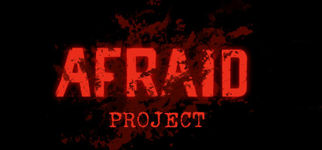 Afraid Project Download Game Free PC