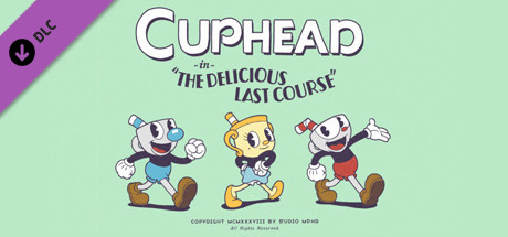 Cuphead The Delicious Last Course Download Game Free PC